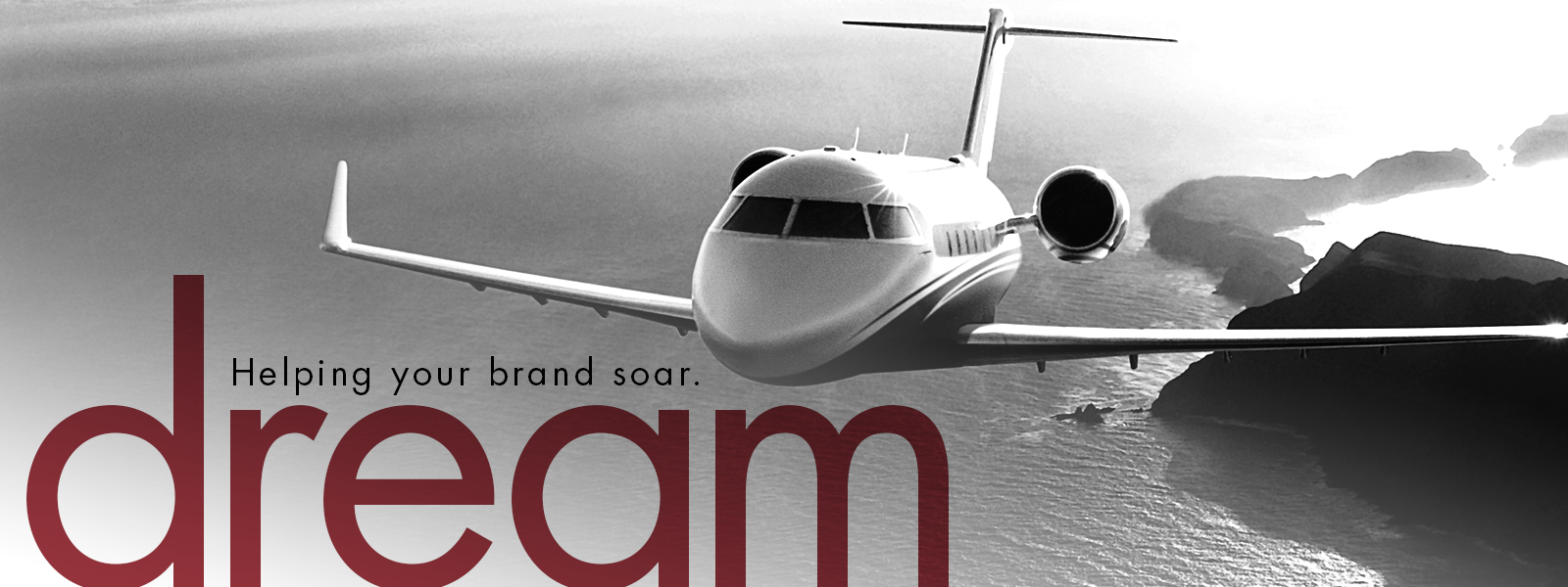 Helping your brand soar. dream